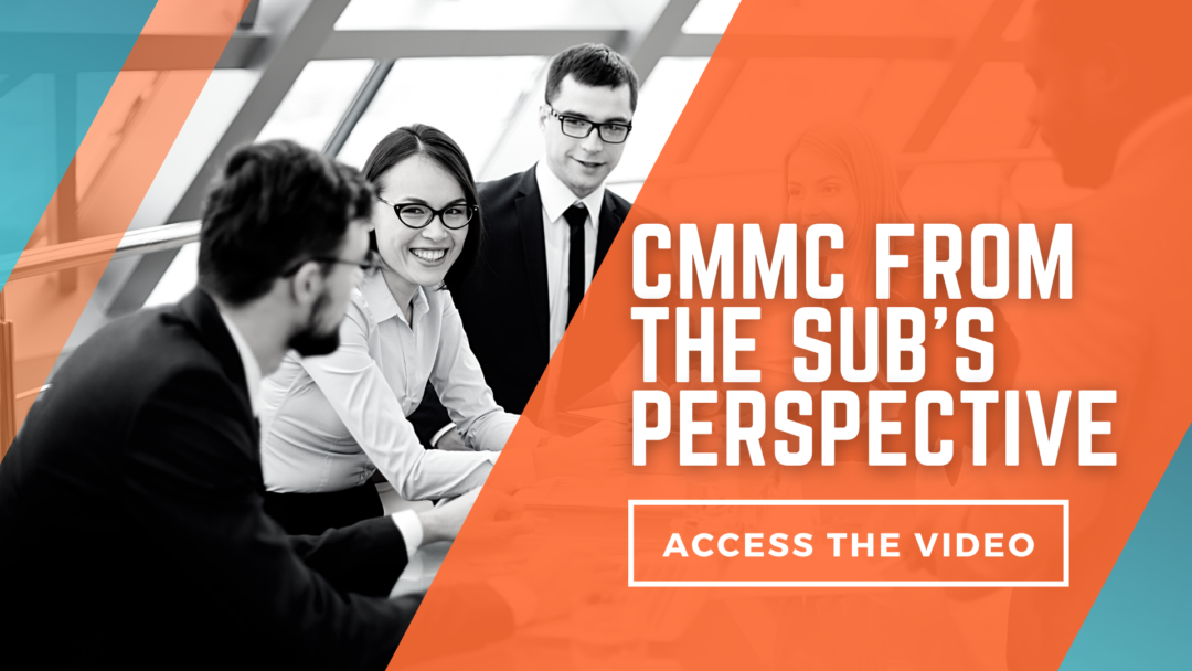 ISSA Event: CMMC From the Sub's Perspective
